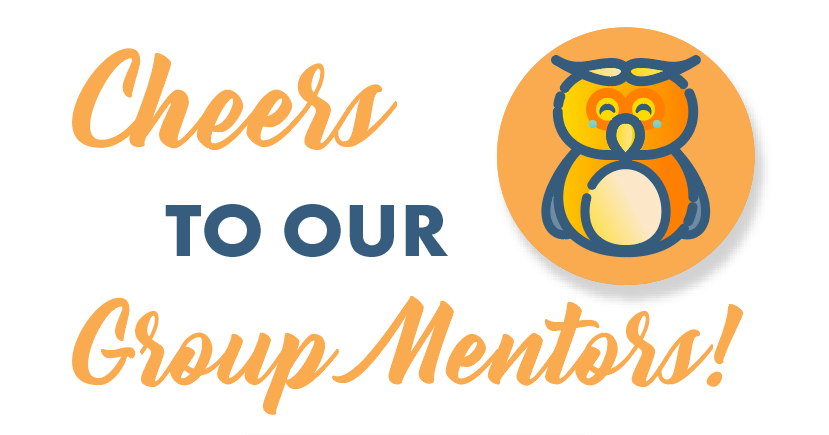 Cheers to our Group Mentors